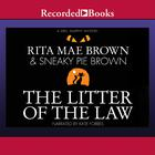 The Litter of the Law by Rita Mae Brown, Sneaky Pie Brown