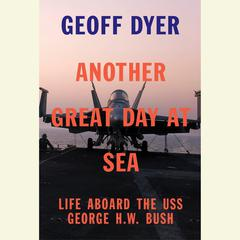 Another Great Day at Sea by Geoff Dyer