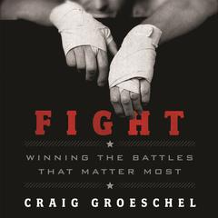 Fight by Craig Groeschel