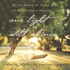 One Light Still Shines by Marie Monville, Cindy Lambert