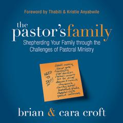 The Pastor's Family by Brian Croft, Cara Croft