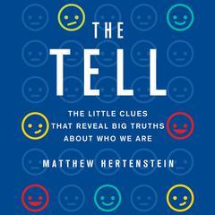 The Tell by Matthew Hertenstein