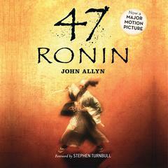 47 Ronin by John Allyn