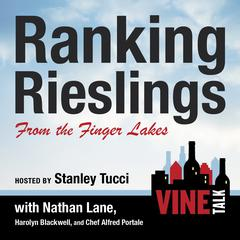 Ranking Rieslings from the Finger Lakes by Vine Talk