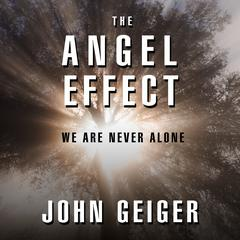 The Angel Effect by John Geiger