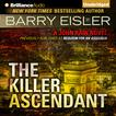 The Killer Ascendant by Barry Eisler