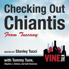 Checking Out Chiantis from Tuscany by Vine Talk, Vine Talk