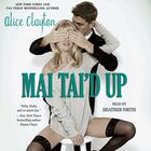 Mai Tai'd Up by Alice Clayton