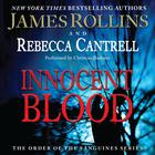 Innocent Blood by James Rollins, Rebecca Cantrell