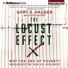 The Locust Effect by Gary A. Haugen, Victor Boutros