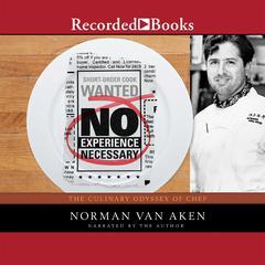 No Experience Necessary by Norman Van Aken