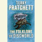 The Folklore of Discworld by Sir Terry Pratchett, Jacqueline Simpson