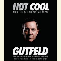 Not Cool by Greg Gutfeld