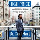 High Price by Dr. Carl Hart