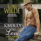 Somebody to Love by Lori Wilde