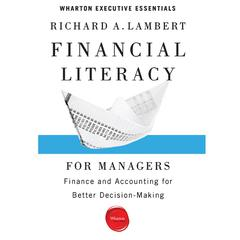 Financial Literacy for Managers by Richard A. Lambert