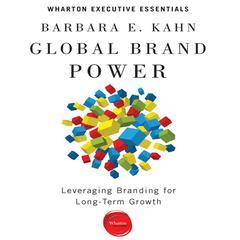 Global Brand Power by Barbara E. Kahn