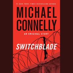 Switchblade by Michael Connelly