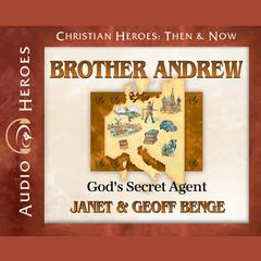 Brother Andrew by Janet Benge, Geoff Benge