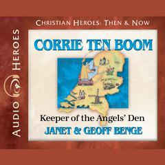 Corrie ten Boom by Janet Benge, Geoff Benge