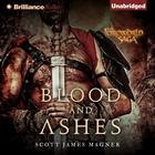 Blood and Ashes by Scott James Magner