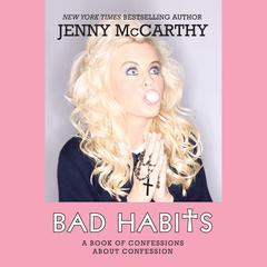 Bad Habits by Jenny McCarthy