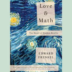 Love and Math by Edward Frankel
