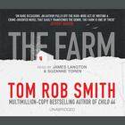 The Farm by Tom Rob Smith, Suzanne Toren