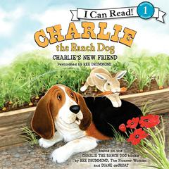 Charlie's New Friend by Ree Drummond