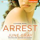 Arrest by June Gray