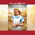 All Things Hidden by Tracie Peterson, Kimberley Woodhouse