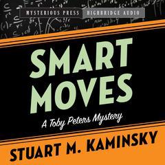 Smart Moves by Stuart M. Kaminsky