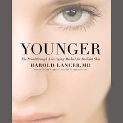 Younger by Harold Lancer, MD