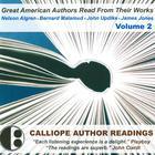 Great American Authors Read from Their Works, Vol. 2 by Nelson Algren, Bernard Malamud, John Updike, James Jones