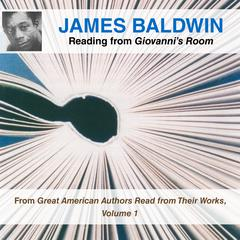 James Baldwin Reading from Giovanni's Room by James Baldwin