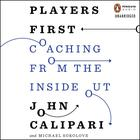 Players First by John Calipari, Michael Sokolove