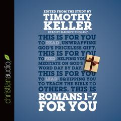 Romans 1–7 for You by Timothy Keller