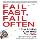 Fail Fast, Fail Often by Ryan Babineaux, John Krumboltz