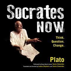 Socrates Now by Plato