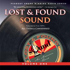 Lost and Found Sound, Vol I by various authors