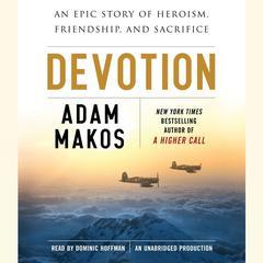 Devotion by Adam Makos