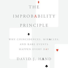The Improbability Principle by David J. Hand