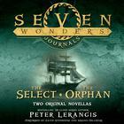 Seven Wonders Journals by Peter Lerangis
