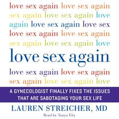 Love Sex Again by Lauren Streicher