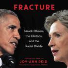 Fracture by Joy-Ann Reid