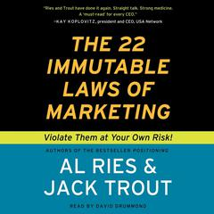The 22 Immutable Laws of Marketing by Al Ries, Jack Trout