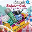 Splat the Cat: Up in the Air at the Fair by Rob Scotton