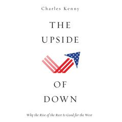 The Upside of Down by Charles Kenny