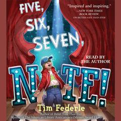 Five, Six, Seven, Nate! by Tim Federle