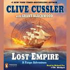 Lost Empire by Clive Cussler, Grant Blackwood